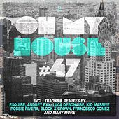Oh My House #47 de Various Artists