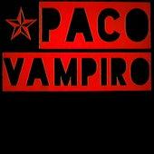 Paco Vampiro by Alex Anwandter