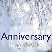 Anniversary by Meg Flather