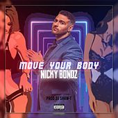 Move Your Body von Nicky Bondz