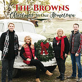 Christmas in Our Hometown von The Browns