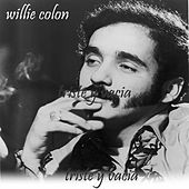 Triste y Vacia de Willie Colon