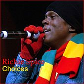 Choices by Richie Spice