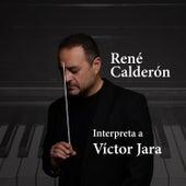 Interpreta a Víctor Jara de René Calderón