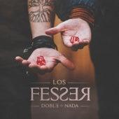 Doble o Nada by Los Fesser