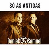 Só as Antigas de Daniel & Samuel