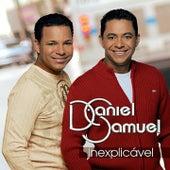 Inexplicável de Daniel & Samuel