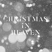 Christmas in Heaven von Various Artists