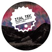 Moment In Blue EP by iTAL tEK