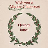 Wish you a Merry Christmas von Quincy Jones