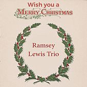 Wish you a Merry Christmas by Ramsey Lewis