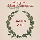 Wish you a Merry Christmas de Lawrence Welk