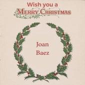 Wish you a Merry Christmas by Joan Baez