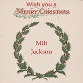 Wish you a Merry Christmas di Milt Jackson