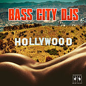 Hollywood by Bass City DJs