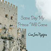 Some Day My Prince Will Come von Cao Son Nguyen
