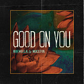 Good On You de Krewella