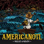 Americanotl de Alejo García