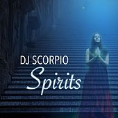 Spirits de DJ Scorpio