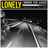 Lonely (feat. Brown Boi Maj) by Demrick