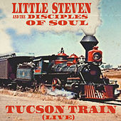 Tucson Train (Live) de Little Steven