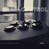 Brain Control von Ismo