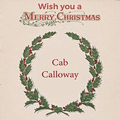 Wish you a Merry Christmas de Cab Calloway