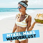 Wanderlust de Mykel Mars