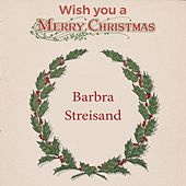Wish you a Merry Christmas de Barbra Streisand;Barbra Streisand