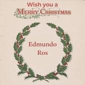 Wish you a Merry Christmas by Edmundo Ros