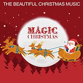 Magic Christmas (The Beautiful Christmas Music) de Various Artists