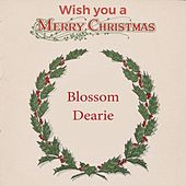 Wish you a Merry Christmas by Blossom Dearie