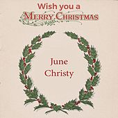 Wish you a Merry Christmas di June Christy
