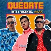 Quédate by Inti y Vicente