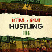 Hustle in Dub by Gyptian