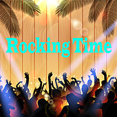 Rocking Time von Various Artists