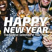 Happy New Year (The Special Selection of Your Party) de Various Artists