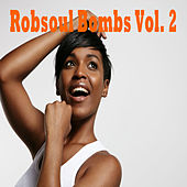 Robsoul Bombs, Vol. 2 by Various Artists