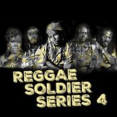 Reggae Soldier Series 4 de Various Artists