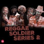 Reggae Soldier Series 2 de Various Artists