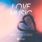 Love Music – Romantic Pop Stories de Various Artists