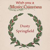 Wish you a Merry Christmas de Dusty Springfield