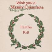 Wish you a Merry Christmas von Eartha Kitt
