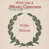 Wish you a Merry Christmas de Willie Nelson