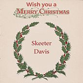 Wish you a Merry Christmas de Skeeter Davis