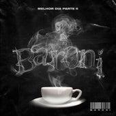 Cypher Baroni: Melhor Dia, Pt. II von DJ Kalfani & Lud Mazzecat Marcos Baroni
