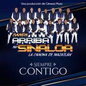 Siempre Contigo von Banda Arriba Mi Sinaloa