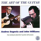 The Art of the Guitar by Andres Segovia