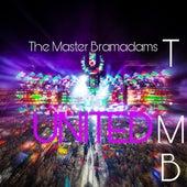 United di The Master Bramadams