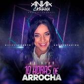 #Agorapronto - Ao Vivo 10 Horas de Arrocha de Anna Catarina